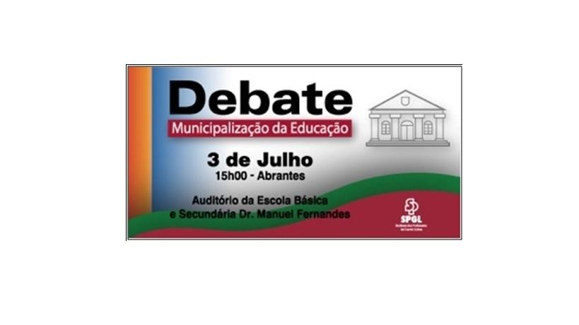 Debate - Municipalização da Educação